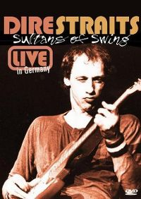 Cover Dire Straits - Sultans Of Swing - Live In Germany [DVD]